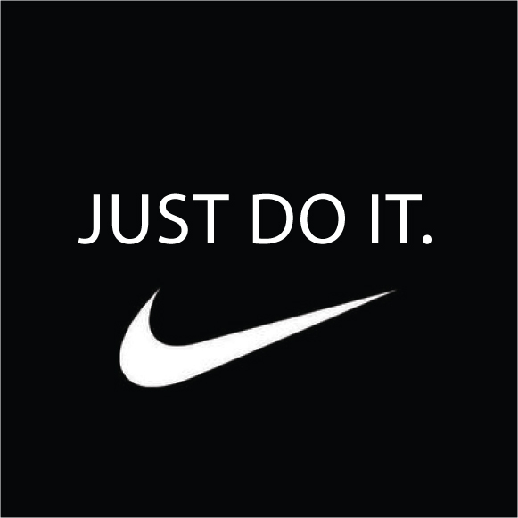 Nike - Just do it!