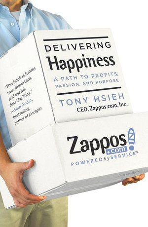 Tony Hsieh - Delivering Happiness. A Path to Profits, Passion, and Purpose