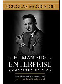 Douglas McGregor - The Human Side of Enterprise, Annotated Edition