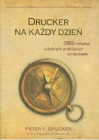 Peter F. Drucker - Drucker na kady dzie