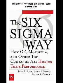 Peter Pande, Robert Neuman, Robert Neuman  The Six Sigma Way How GE, Motorola, and Other Top Companies are Honing Their Performance