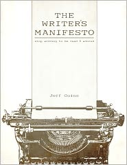 E-book Jeffa Goinsa The Writer's Manifesto. Stop Writing to Be Read & Adored dostępny za free