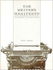 E-book Jeffa Goinsa The Writer's Manifesto. Stop Writing to Be Read & Adored dostępny za free