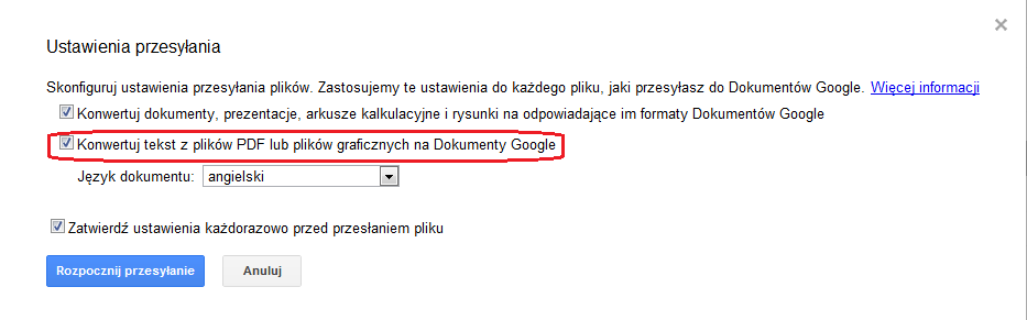 Ustawienia przesyania Dokumenty Google - Konwertuj tekst z plikw PDF lub plikw graficznych na Dokumenty Google