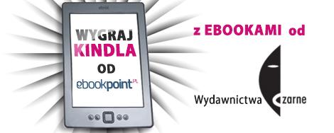 Wygraj Kindla z ebookami od Wydawnictwa Czarne