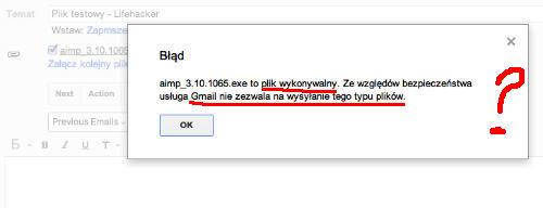 GMail zablokuje taki załącznik i będziecie musieli podawać linki do Rapidshare
