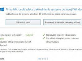 Korzystasz już z Windows 10 To ostatnio moment, aby otrzymać go za darmo