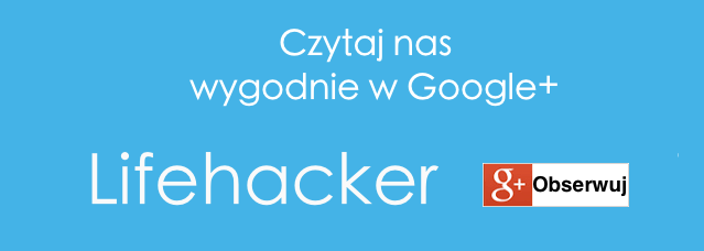 Popularne strony Google Plus Lifehacker 2016