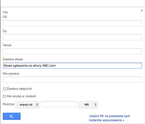 Filtry na podstawie kryteriow wyszukiwania Gmail