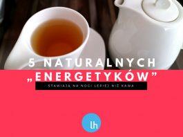 Każdy taki napój energetyczny stawia na nogi lepiej niż kawa! 5 bezpiecznych alternatyw