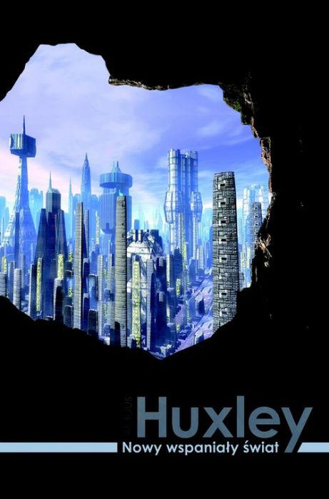 Aldous Huxley — Nowy wspaniały świat (1932)