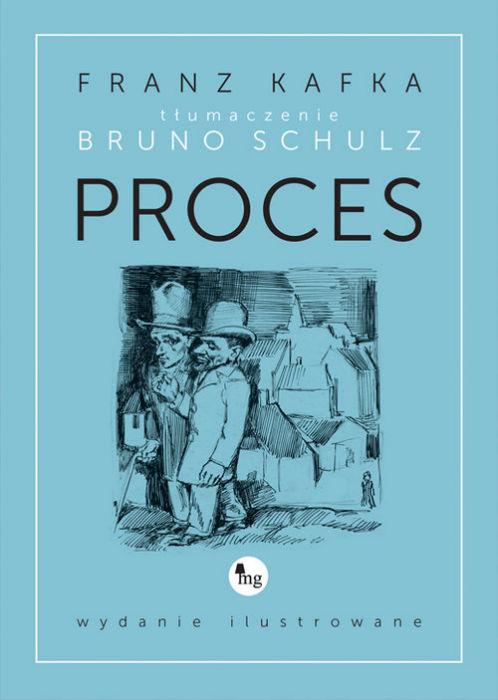 Franz Kafka — Proces (1925)
