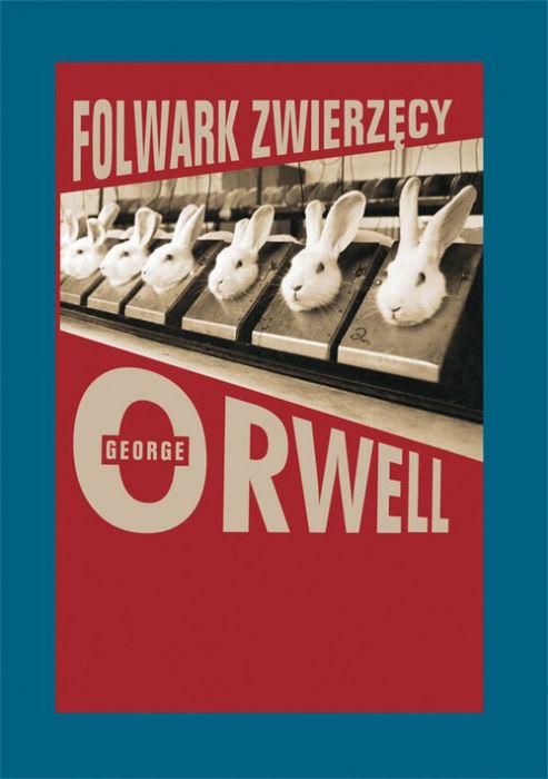 George Orwell — Folwark zwierzęcy (1945)