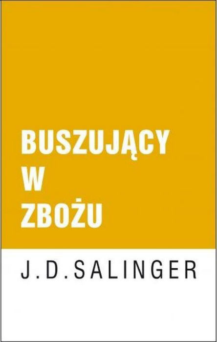 Jerome David Salinger — Buszujący w zbożu (1951)
