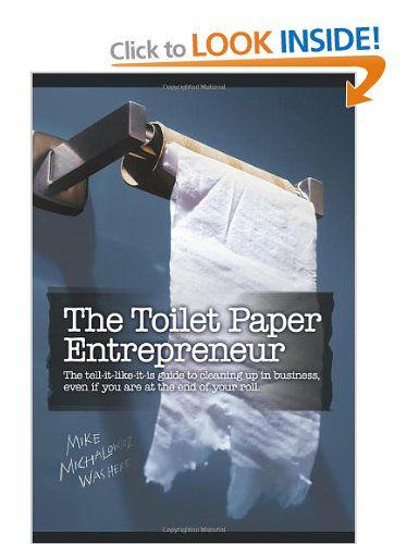 Mike Michalowicz - The Toilet Paper Entrepreneur