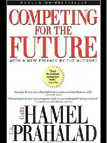 Gary Hamel, C.K. Prahalad - Competing for the Future