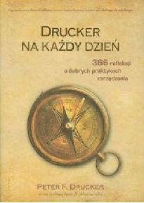 Peter F. Drucker - Drucker na każdy dzień